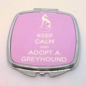 Compact Mirror - Keep Calm And Adopt A Greyhound