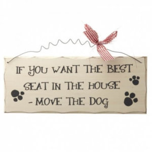 If you want the best seat in the house-wooden plaque