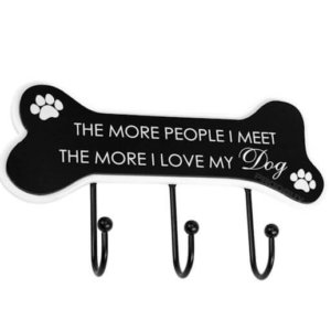 The More People I Meet The More I Love My Dog Hanger