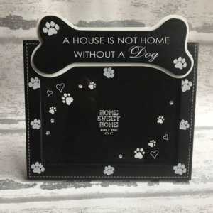 Photo Frame - A House Is Not A Home Without A Dog